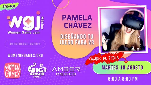 Pamela Chavez - Diseñando tu juego para VR